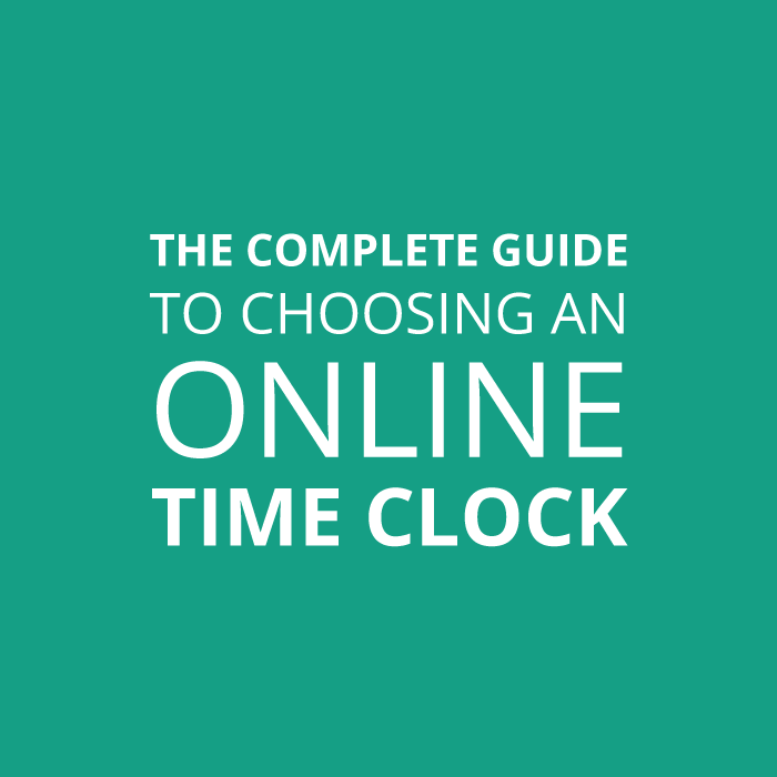 Title Graphic: The Complete Guide to Choosing an Online Time CLock